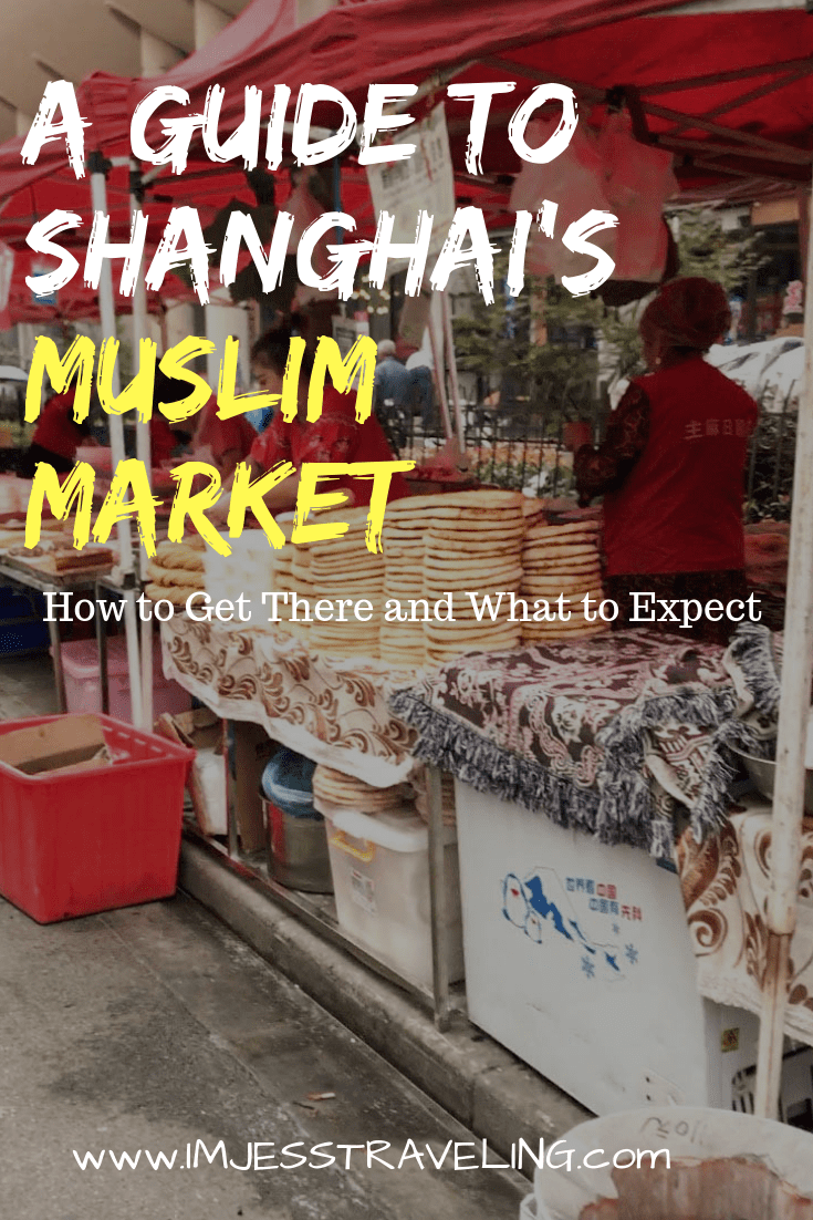 A Guide to the Shanghai Muslim Market