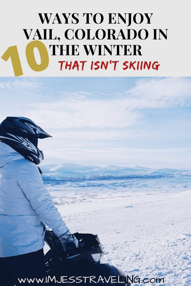 10 Things to do in Vail in the Winter that Isn\'t Skiing