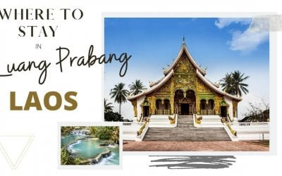Where to Stay in Luang Prabang, Laos