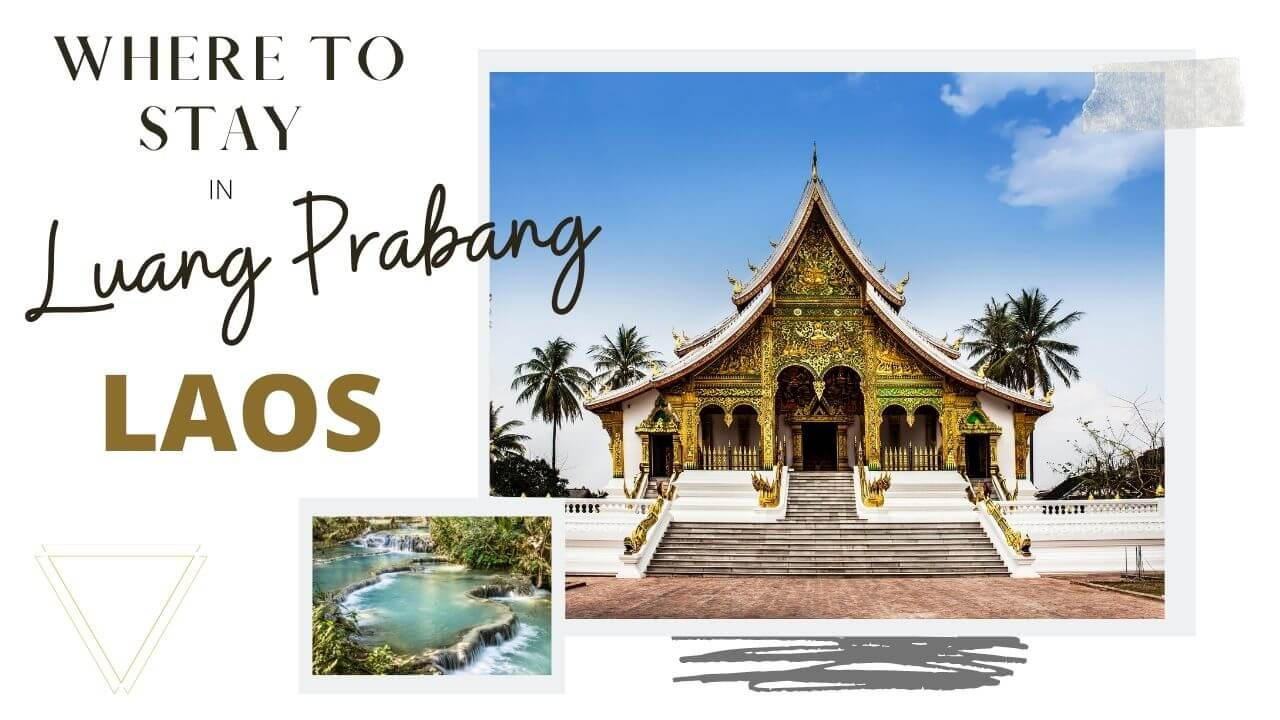 Where to stay in Luang Prabang, Laos with I'm Jess Traveling
