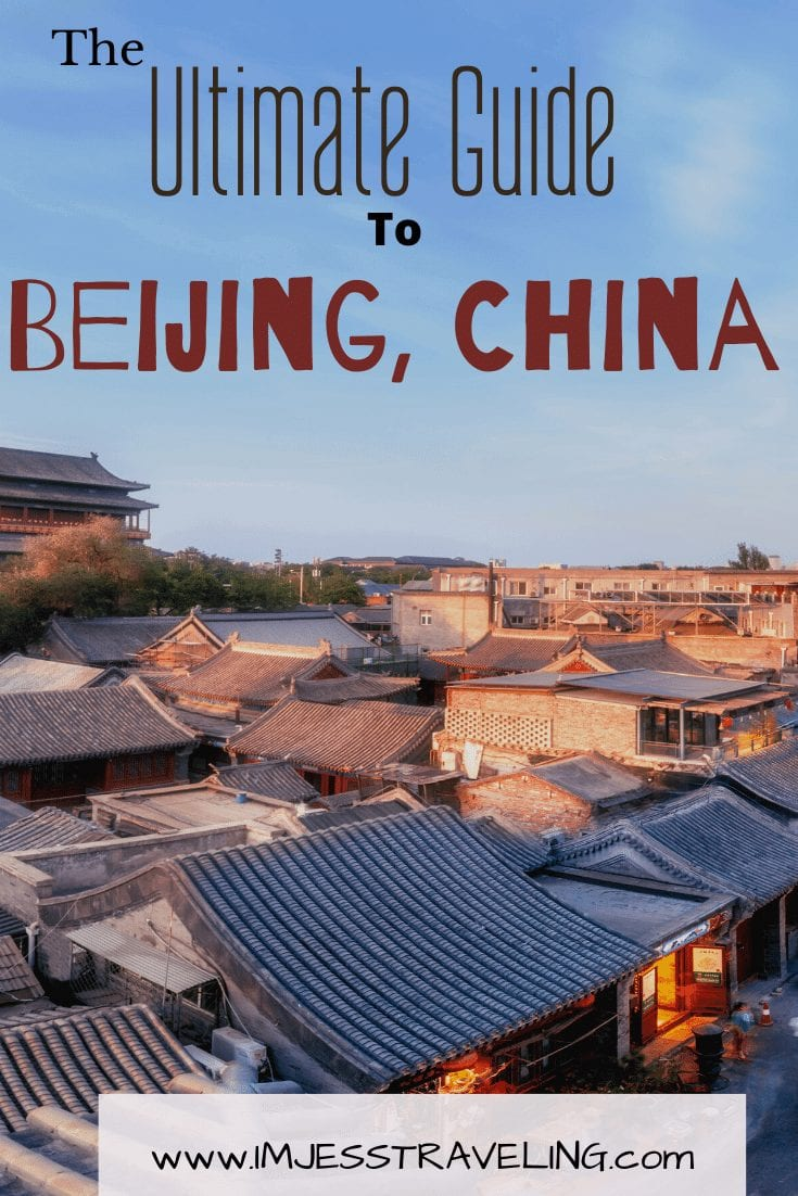 The Ultimate Guide to Beijing with I'm Jess Traveling