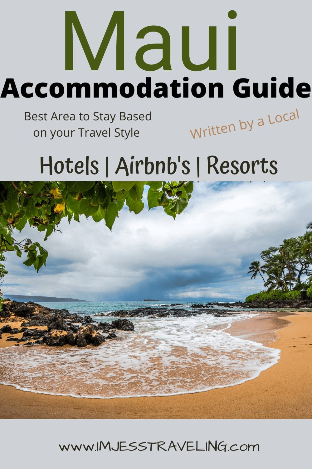 Where to stay on Maui based on your personal travel style with I'm Jess Traveling