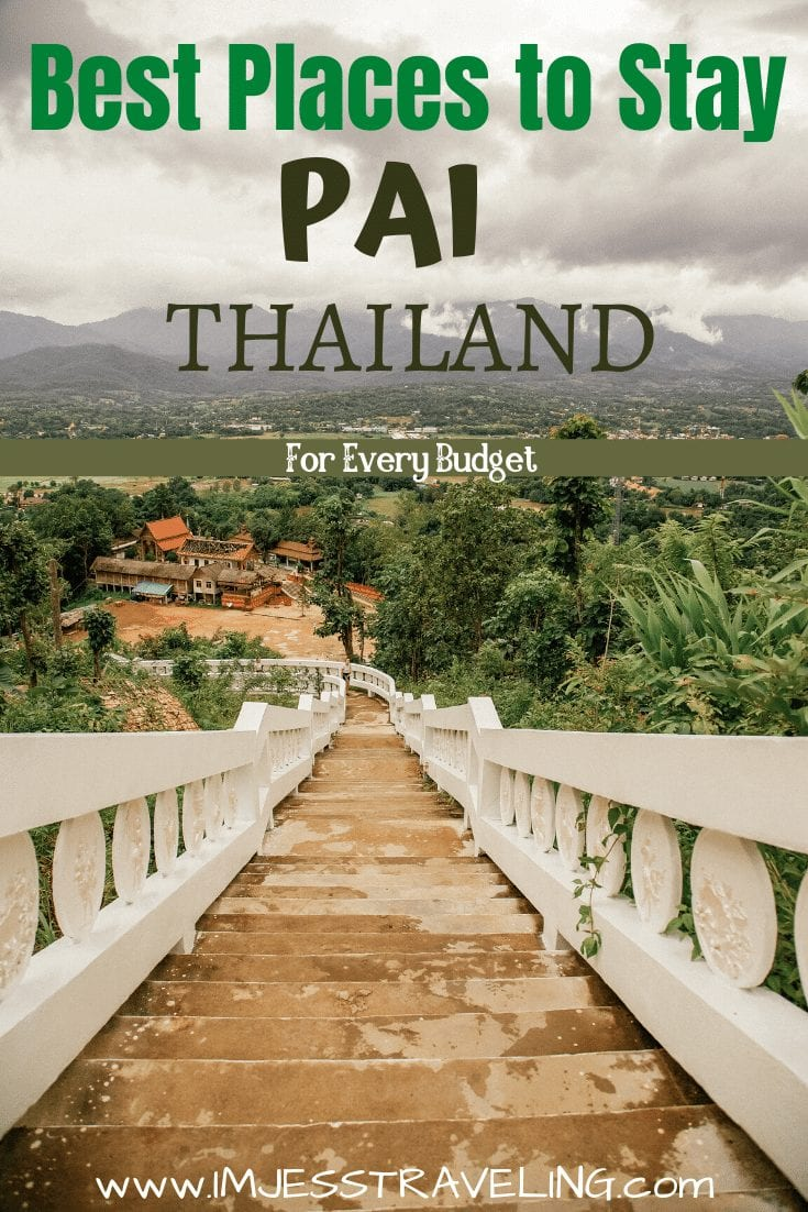 Where to stay in Pai Thailand with I'm Jess  Traveling