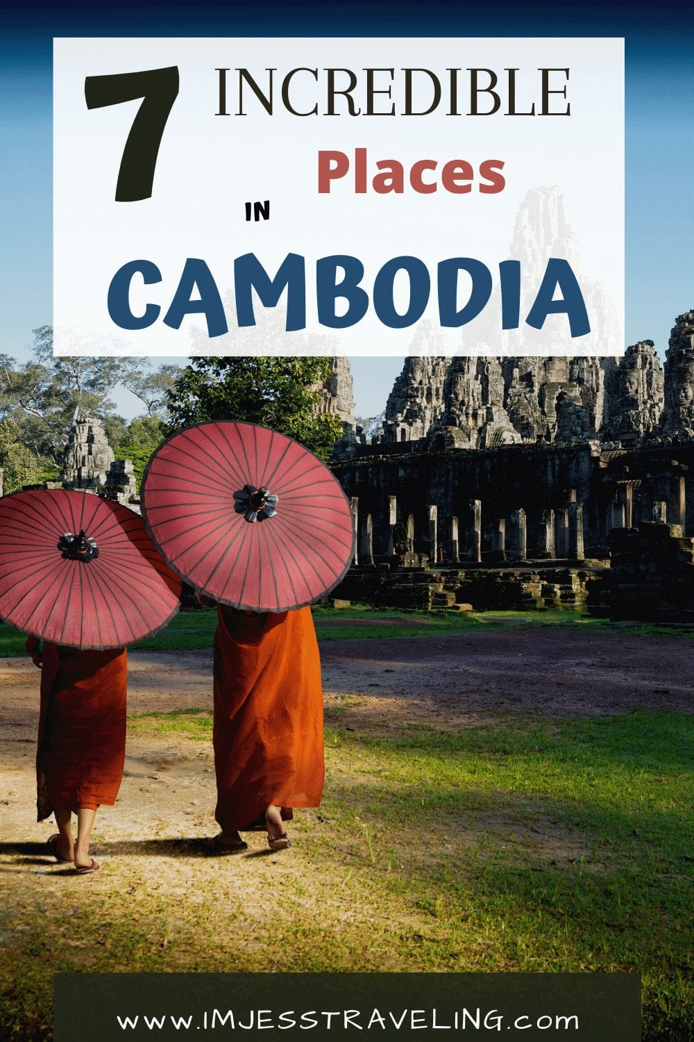 7 Incredible Places to visit in Cambodia with I'm Jess Traveling