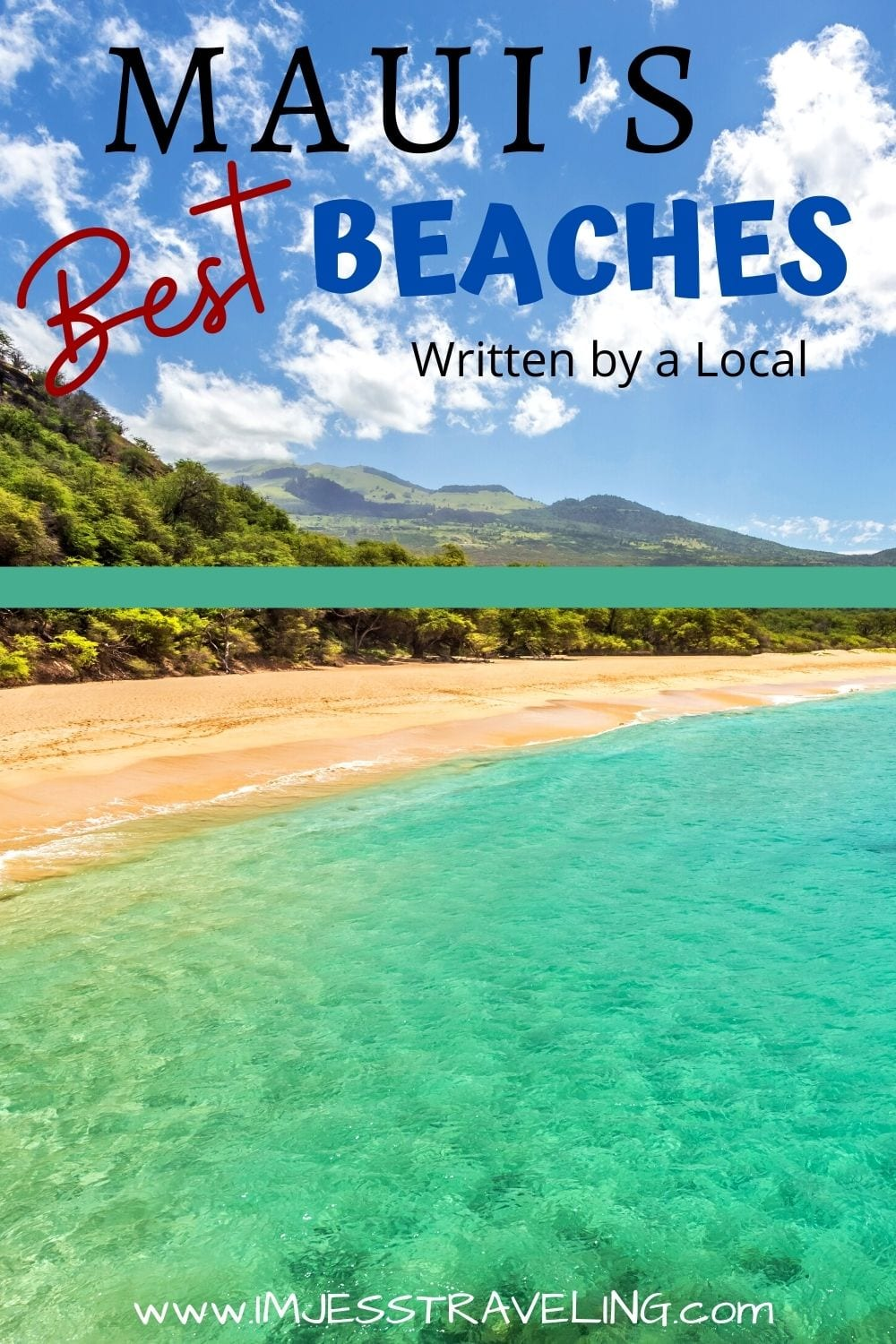Maui's Best Beaches with I'm Jess Traveling