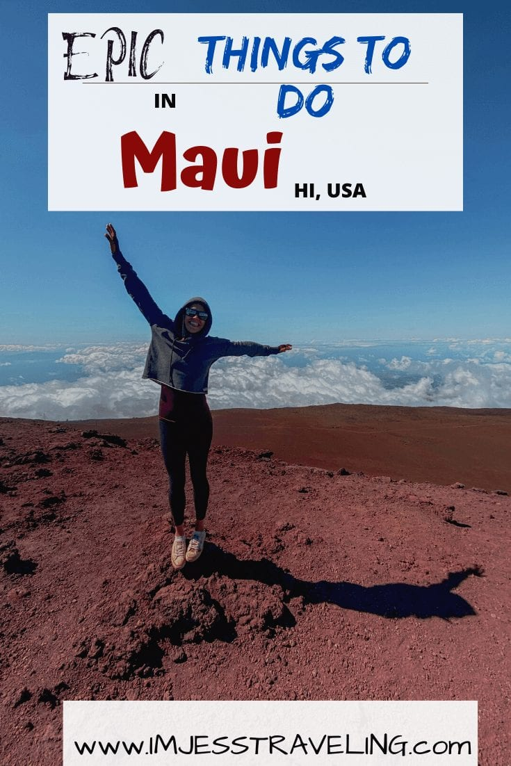 Things to do on Maui with I'm Jess Traveling