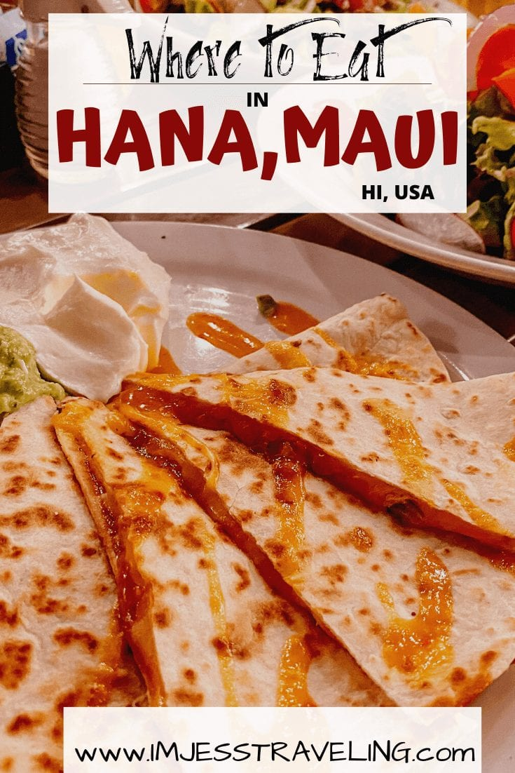 a list of the best places to eat in Hana, Hi in Maui with I'm Jess Traveling