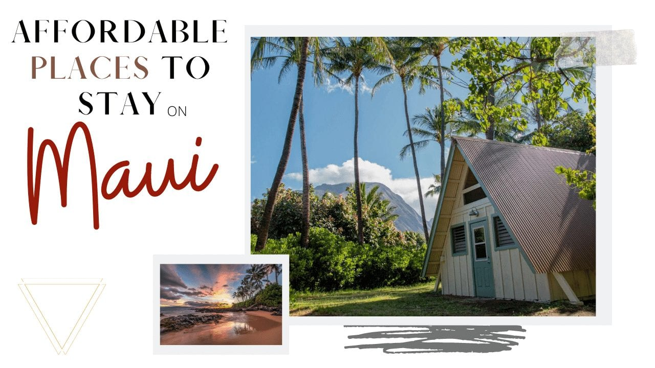 Cheap places to stay in Maui with I'm Jess Traveling