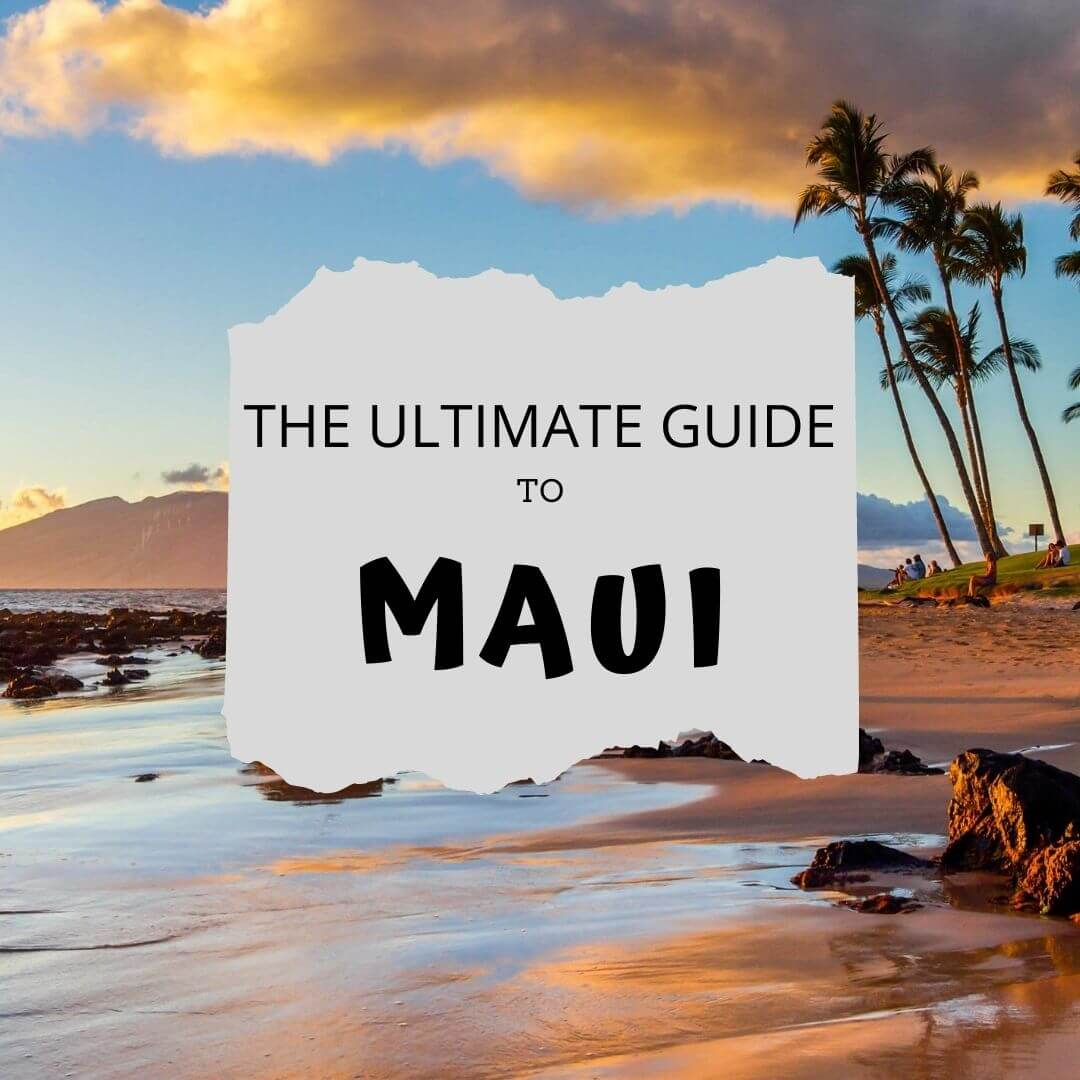 The Ultimate Guide to Maui with I'm Jess Traveling