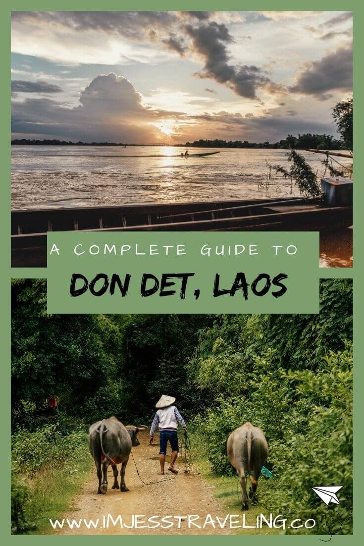 A travel Guide to Don Det, Laos  with I'm Jess Traveling
