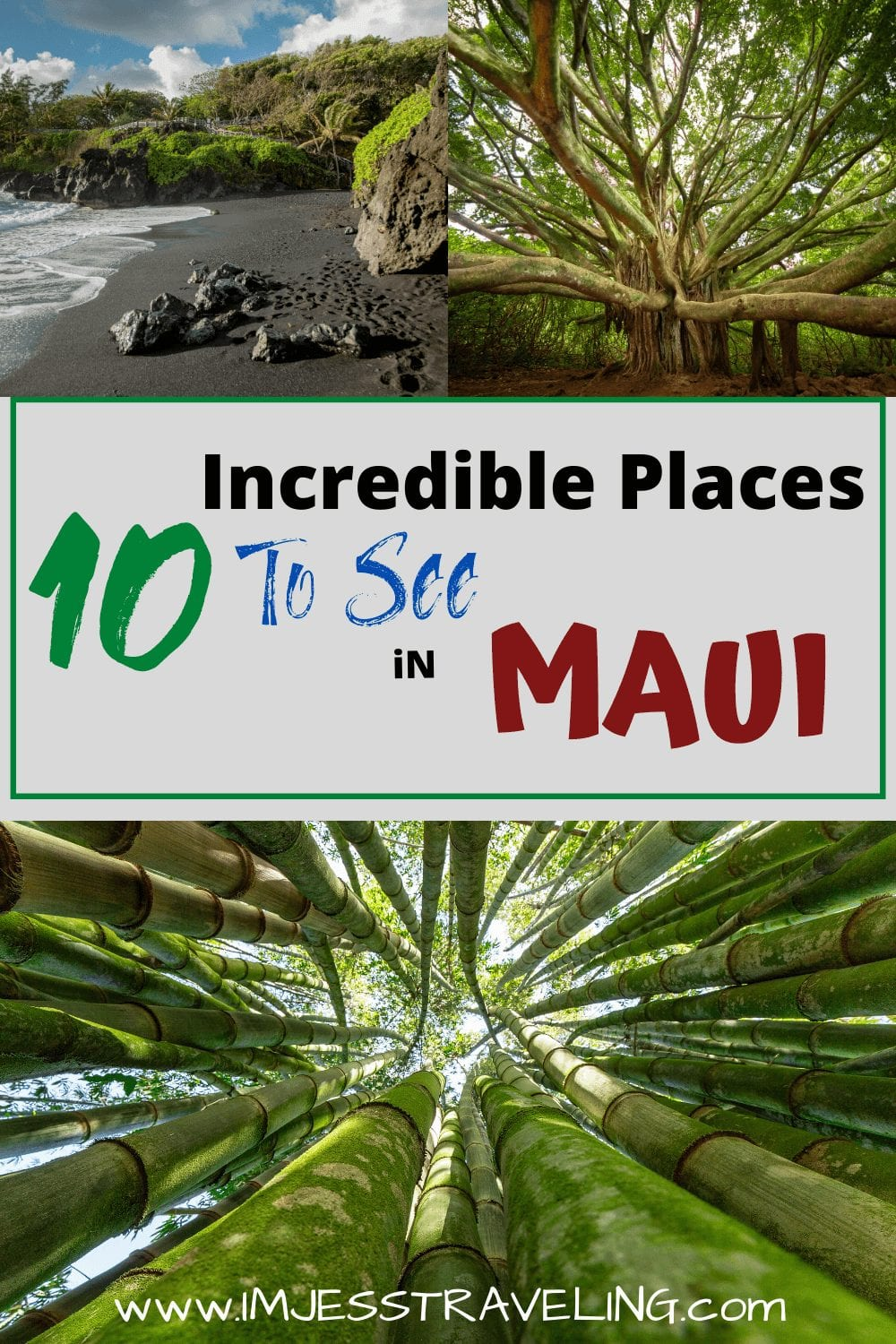 10 Incredible places to see in Maui with I'm Jess Traveling