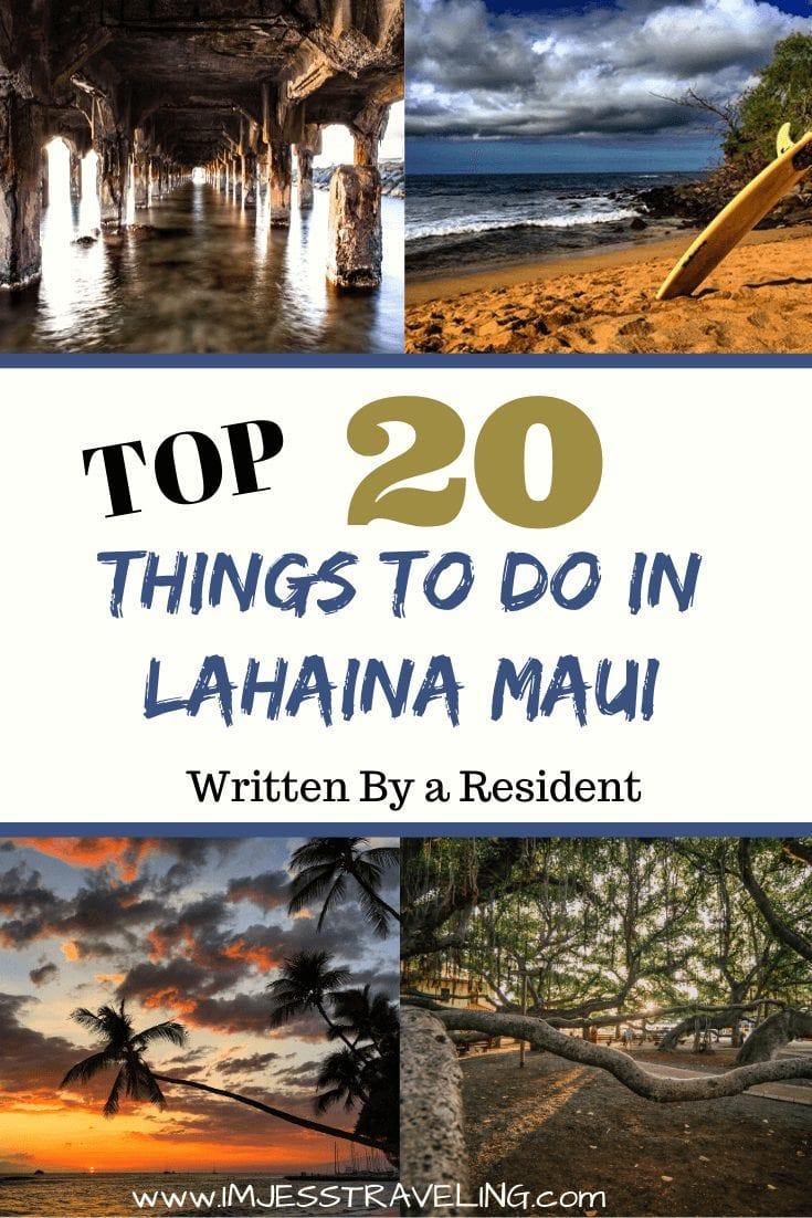 Top things to do in Lahaina with I'm Jess Traveling