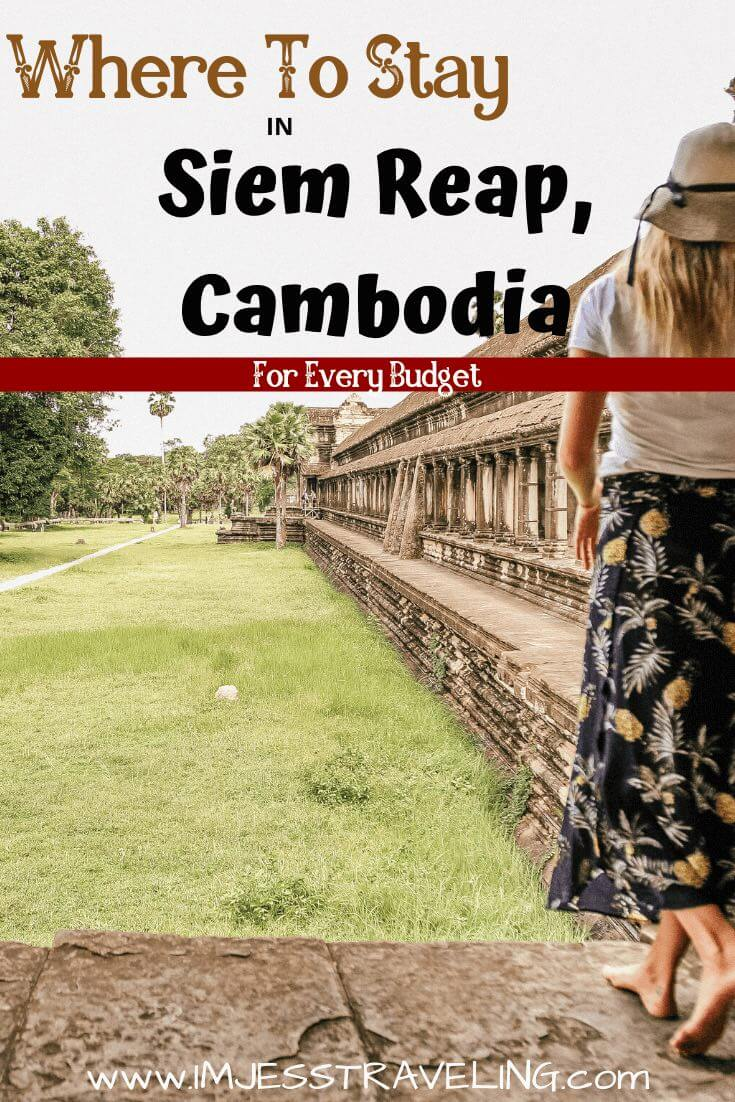 Where to Stay in Siem Reap Cambodia with I'm Jess Traveling