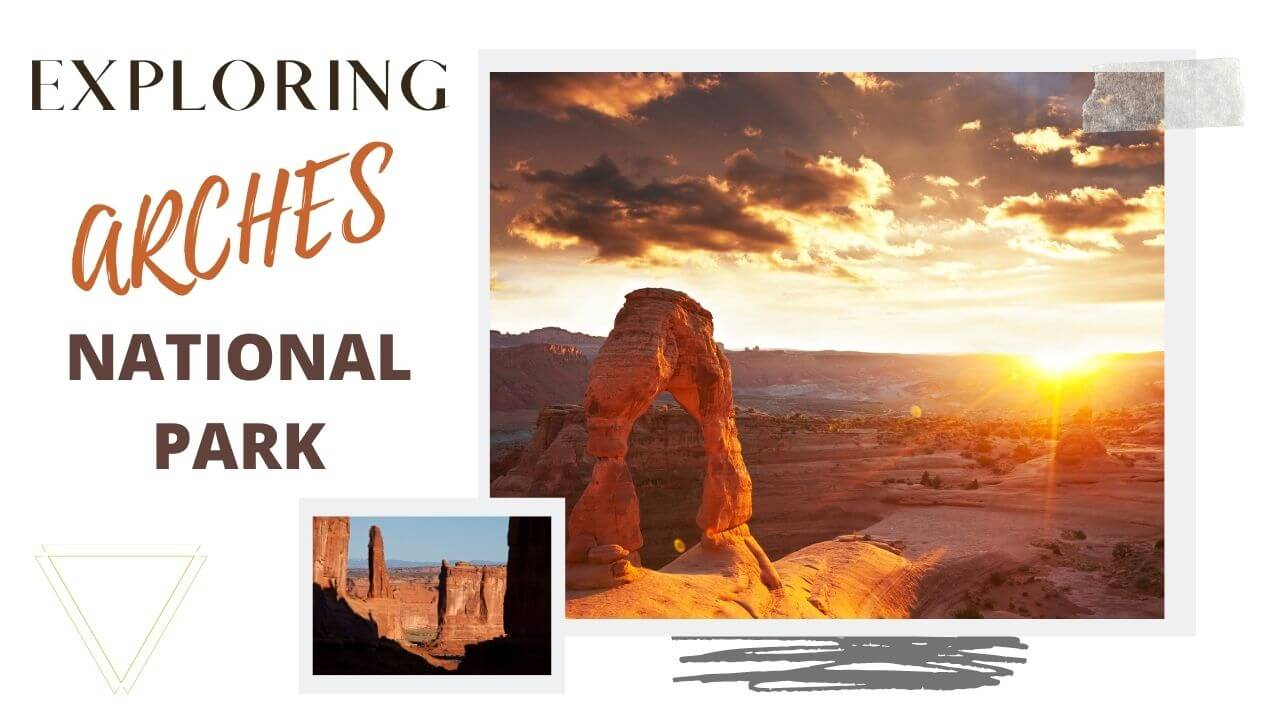 Exploring Arches National Park hiking