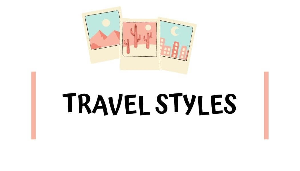 Travel Styles with I'm Jess Traveling