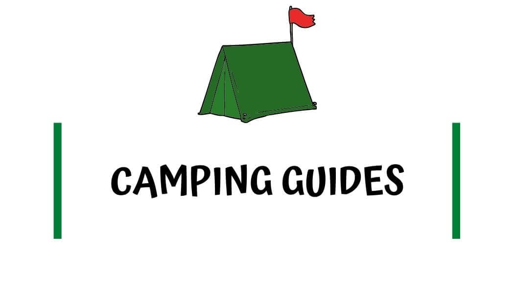 Camping guides by I'm Jess Traveling