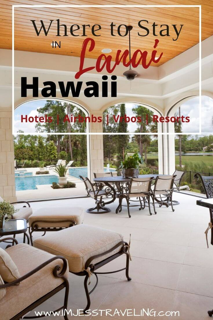 Where to stay in Lanai with I'm Jess Traveling
