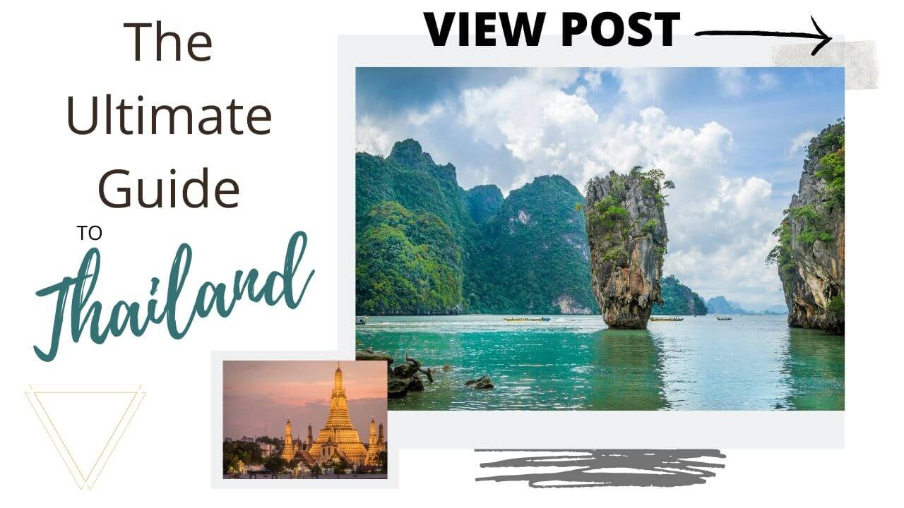 The ultimate guide to Thailand