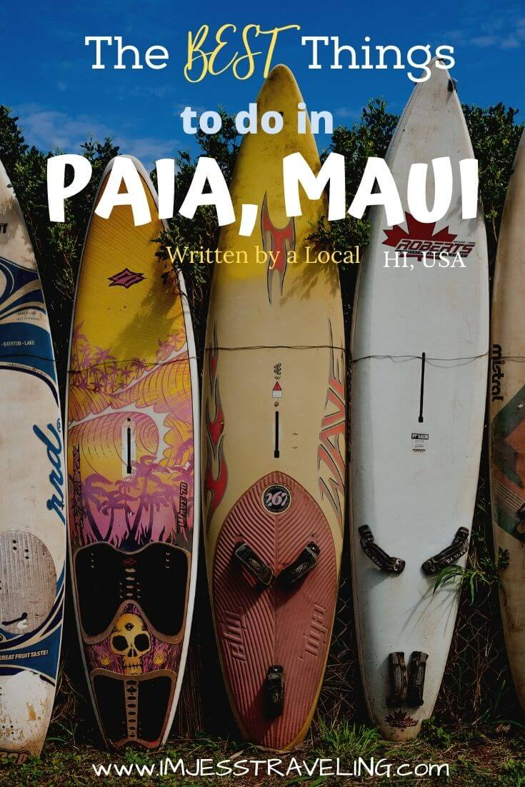 Top things to do in Paia with I'm Jess Traveling