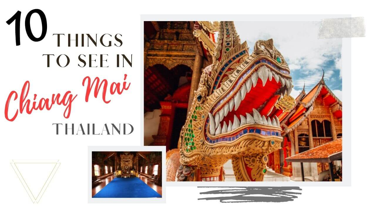 Top things to see in Chiang Mai Thailand