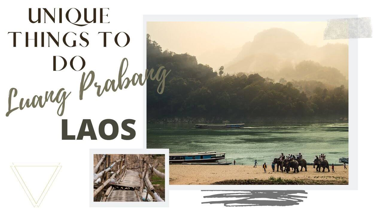 unusual things to do in Luang Prabang Laos