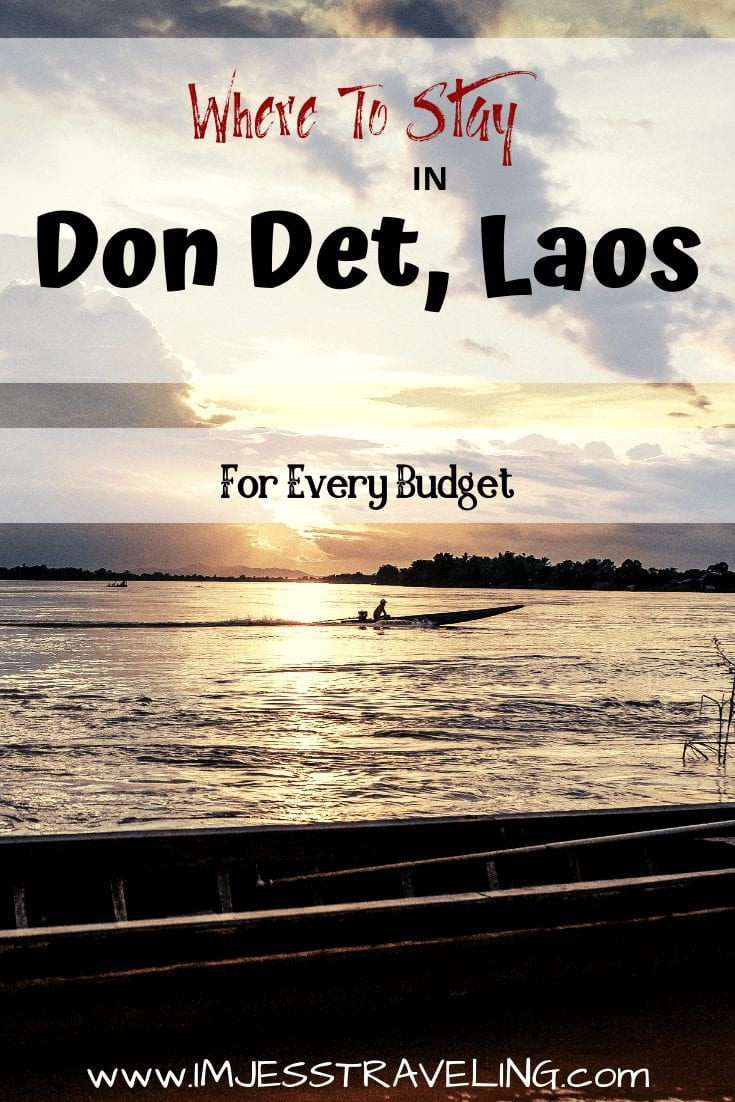 Where to stay in Don Det Laos