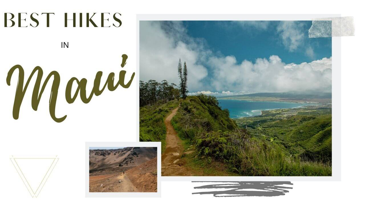 Mauis best hikes