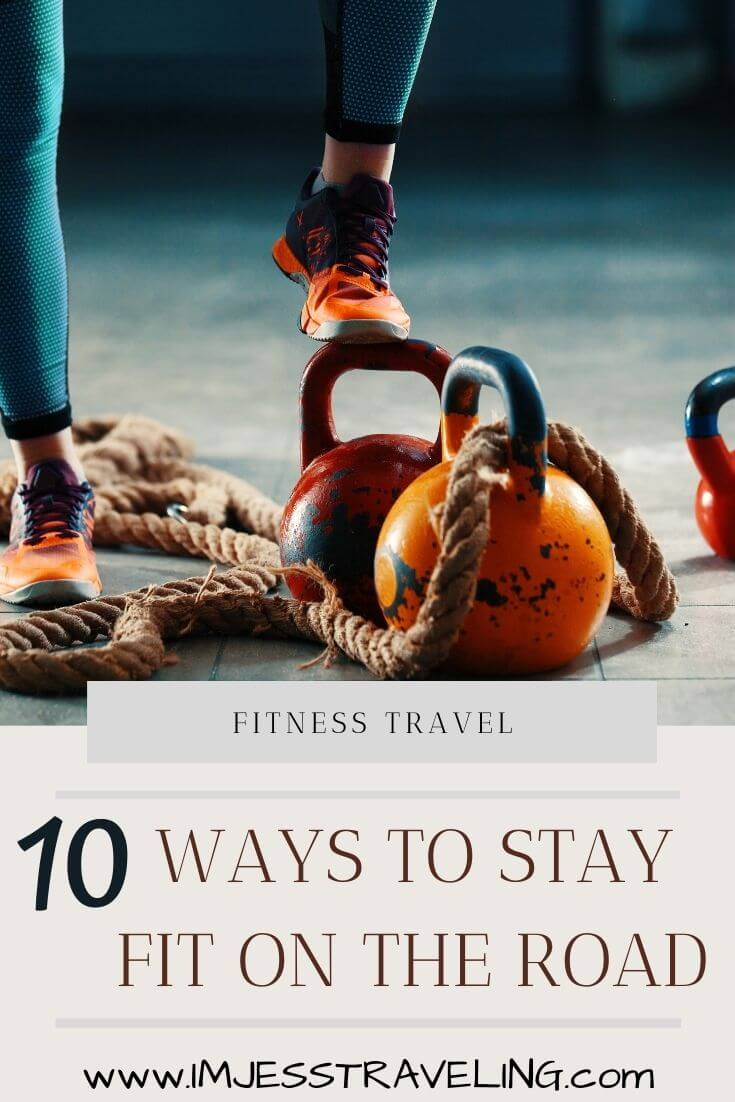 Fitness Travel: Ways to stay in shape on the road