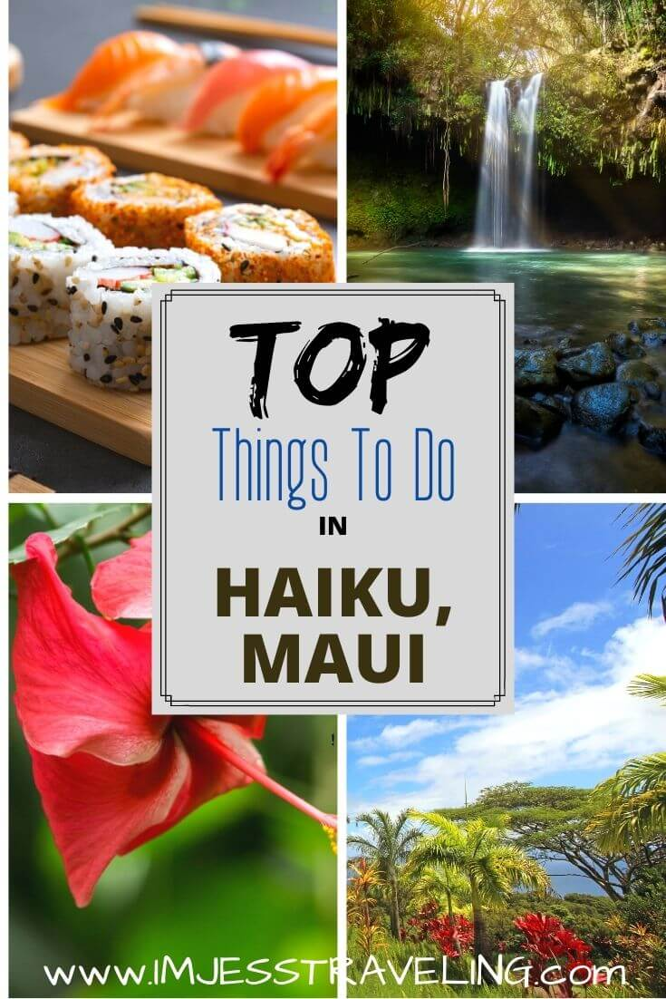 Top things to do in Haiku, Maui