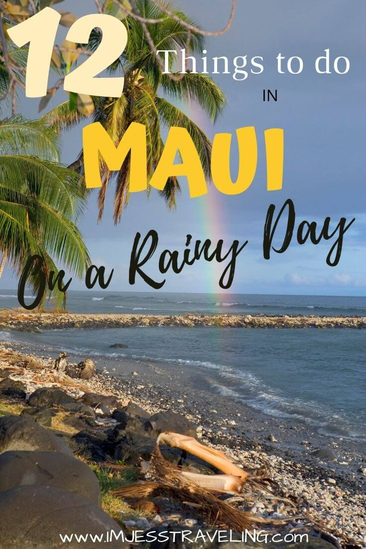 Things to do in Maui when it rains
