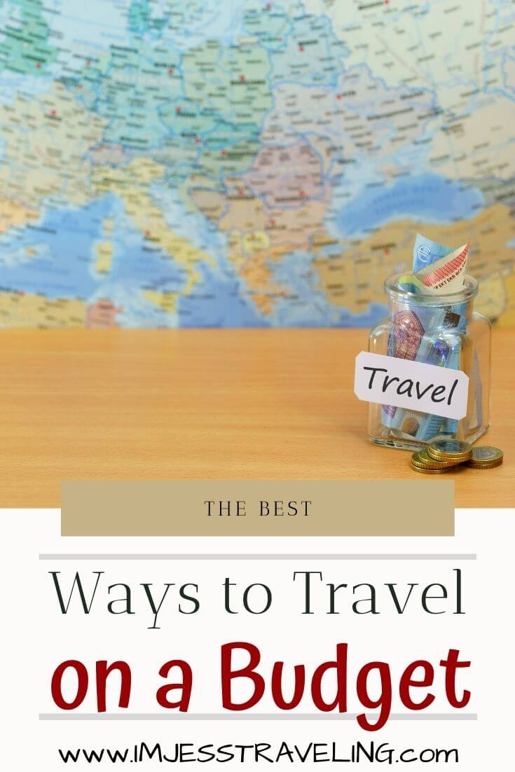 33 Ways to Travel on a Budget