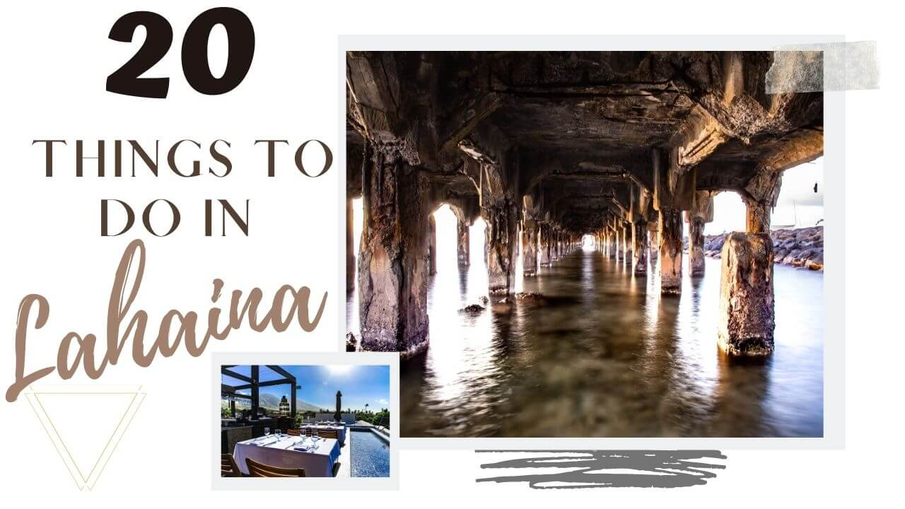 Things to do in Lahaina Maui