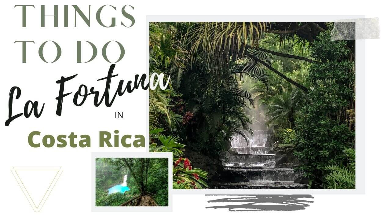Best things to do in La Fortuna, Costa Rica