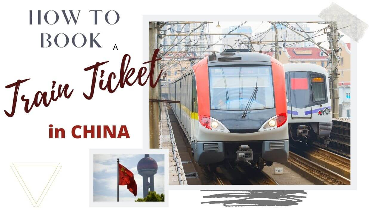 How to book a train ticket in China
