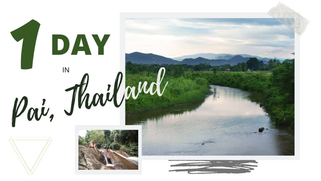 Day trip from Chiang Mai to Pai