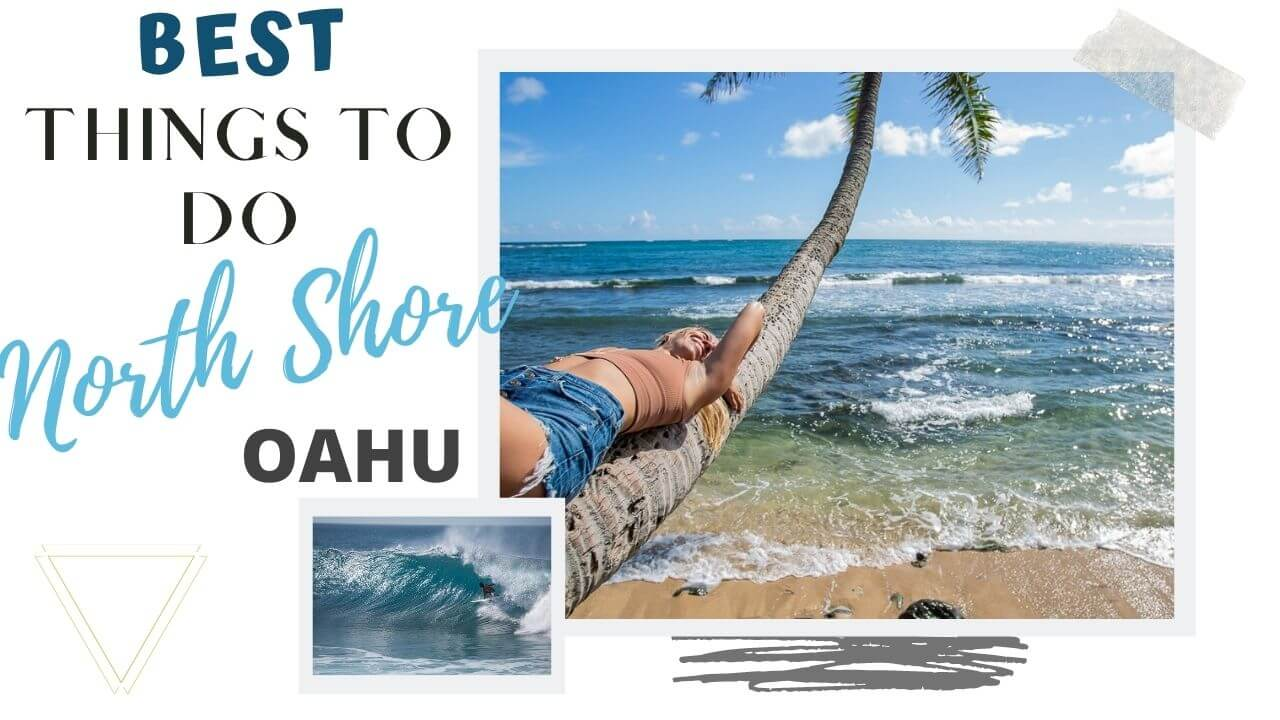 Best Things to do on North Shore Oahu